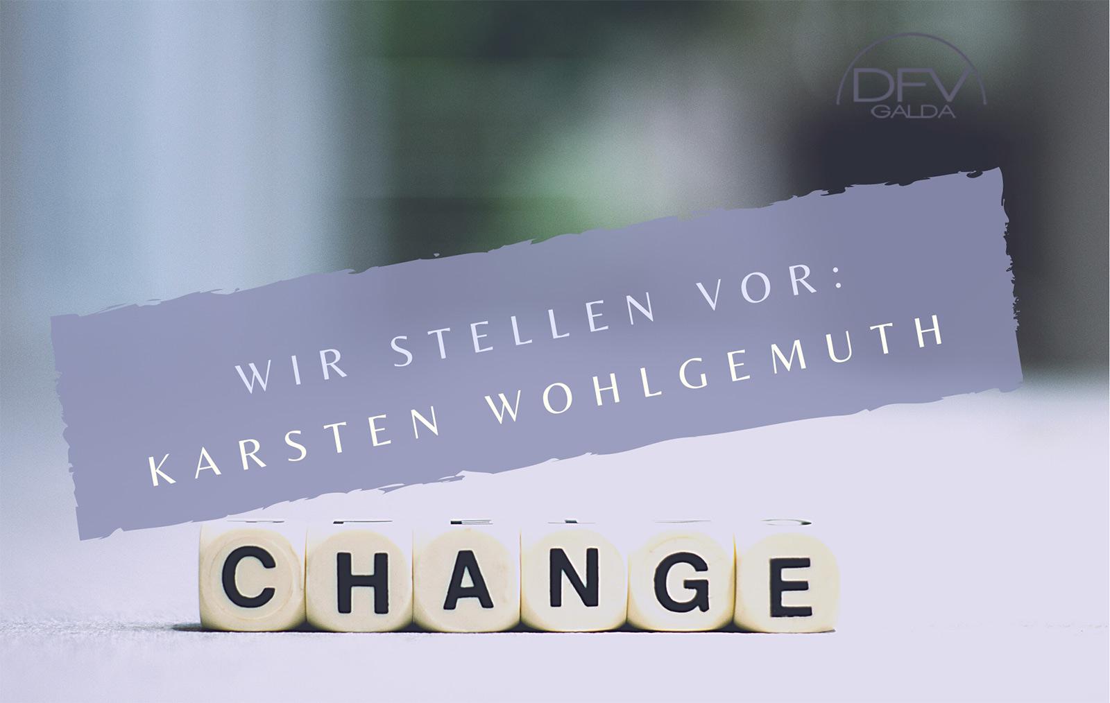 Vorstellung: Karsten Wohlgemuth